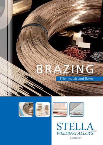 Filler Metals And Fluxes For Brazing By Stella Welding Issuu