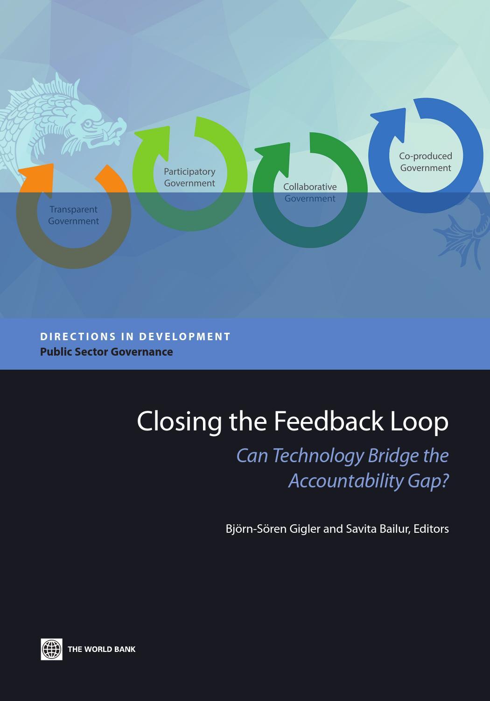 Closing the feedback loop by world bank publications issuu