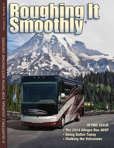 Roughing It Smoothly V-11 #2 by Tiffin Motorhomes - issuu on