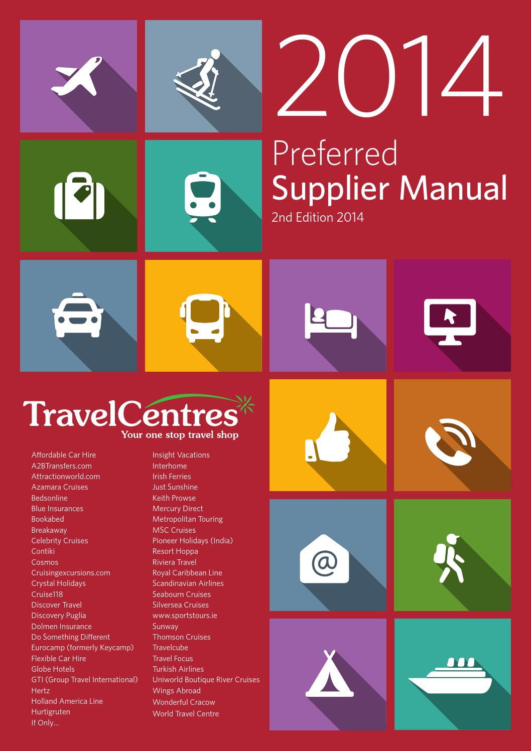 56689ddbed7e6 Travel Centres 2014 Preferred Supplier Manual by Travel Centres - issuu