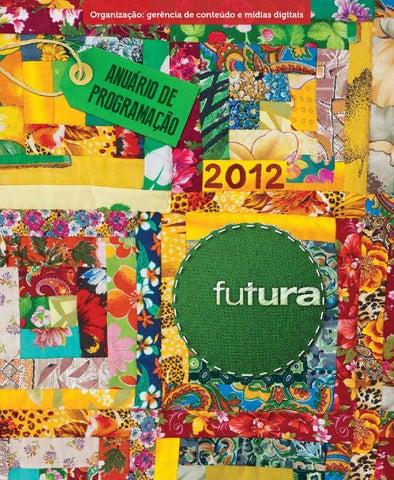 421008232f Anuário de Programação Canal Futura 2012 by canalfutura - issuu