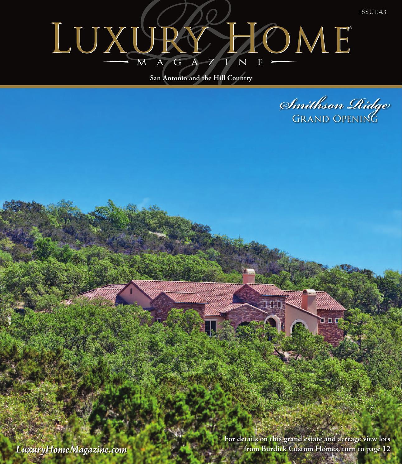 909fae0134 Luxury Home Magazine San Antonio Issue 5.2 by Luxury Home Magazine ...
