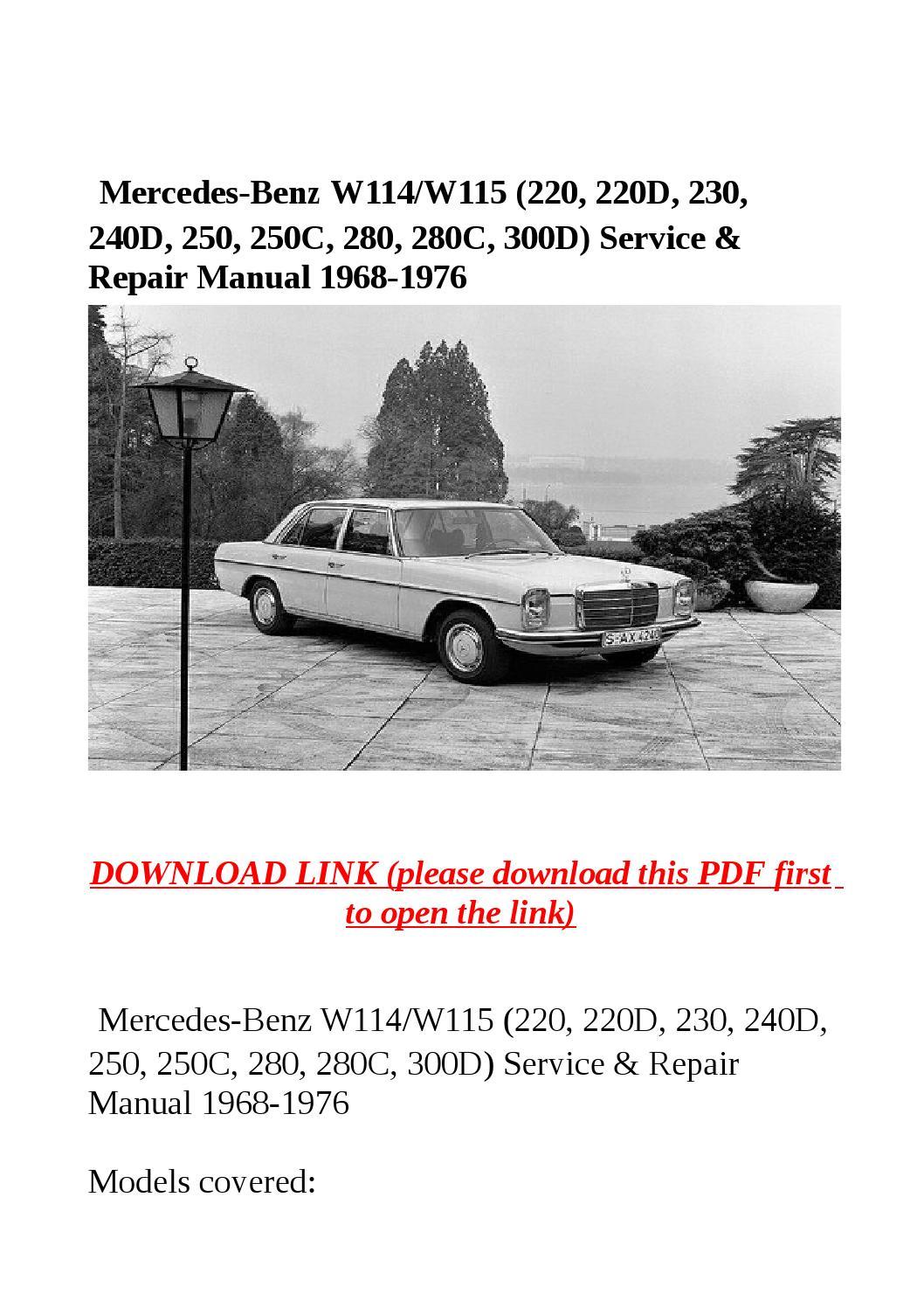 Mercedes benz w114 w115 (220, 220d, 230, 240d, 250, 250c, 280, 280c, 300d)  service & repair manual 1 by steve - issuu
