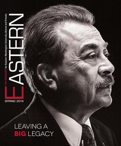Eastern magazine | spring 2014 by Eastern Washington University - issuu