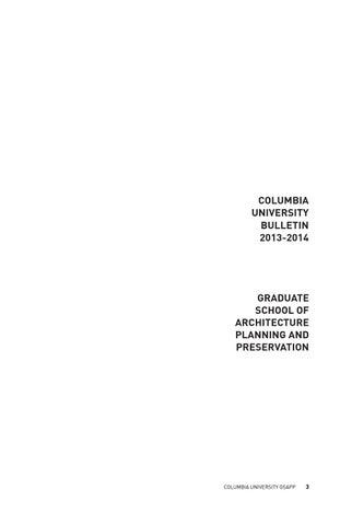Bulletin 2013 2014 by GSAPP_Digital Publishing - issuu