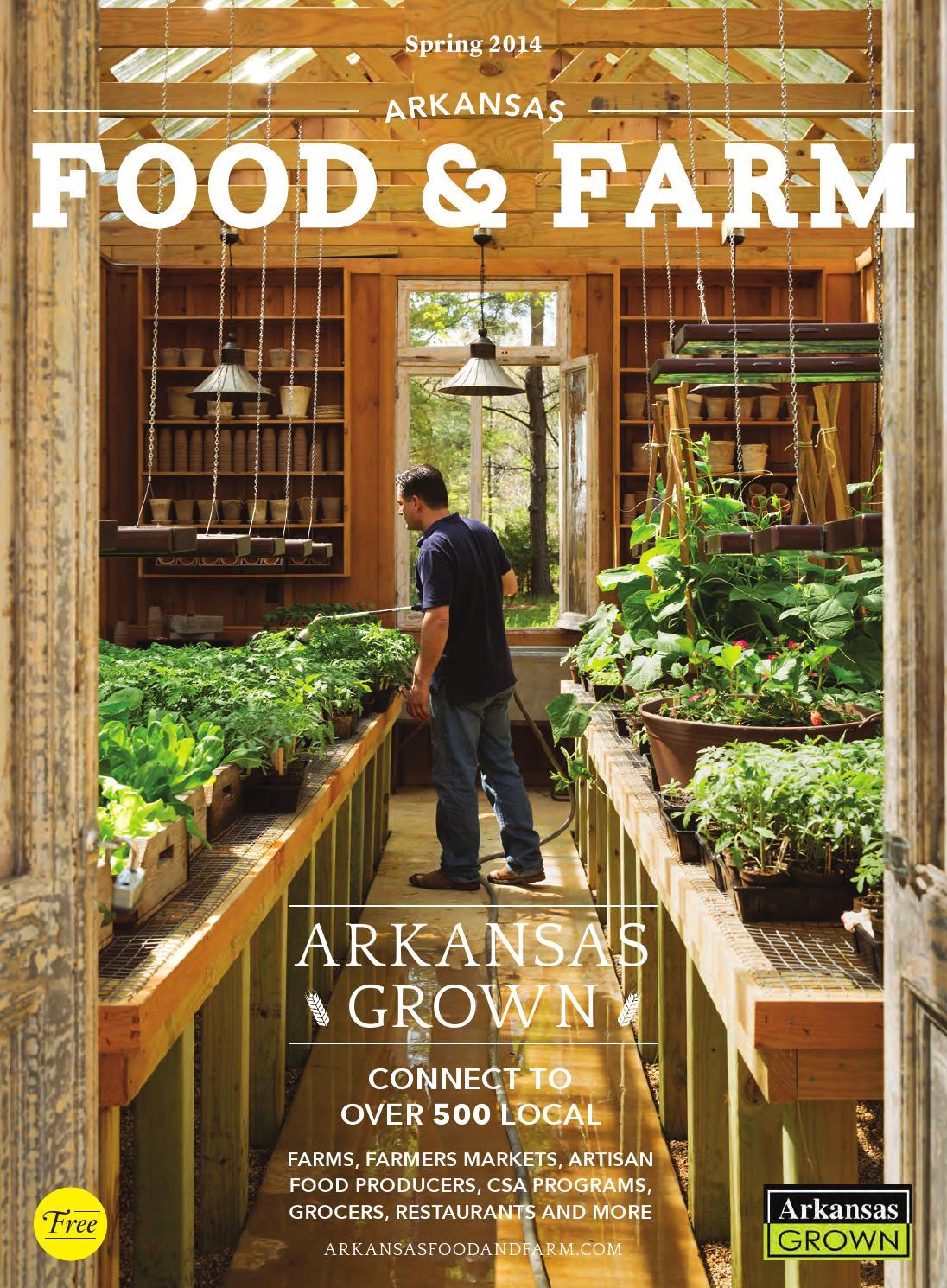 Arkansas Food & Farm - Spring 2014 by Arkansas Times - issuu
