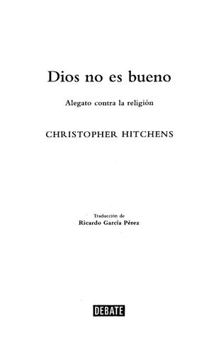 Dios no es bueno - christopher hitchens by Joey Bravo II - issuu c1c1245438315