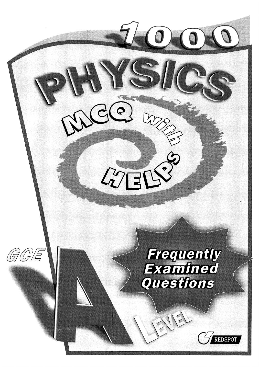 Preview 1000 mcq physics for a level by tusachduhoc - issuu