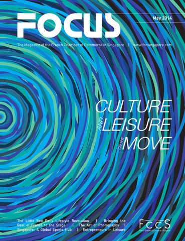FCCS Focus May 2014 Culture and Leisure on the Move by The French