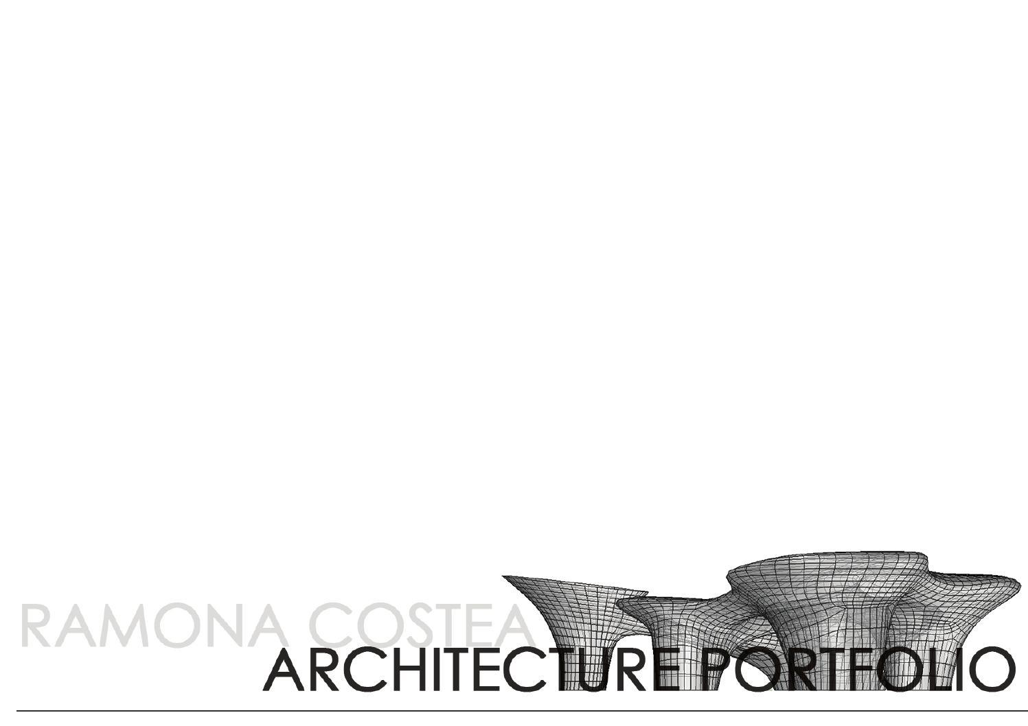 Ramona Costea Architecture Portfolio 2014 By Ramonacostea