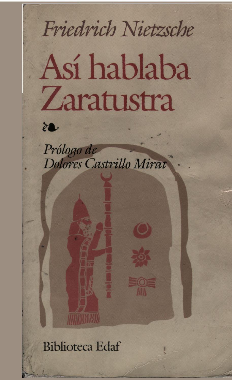 Friedrich Nietzsche: Asi hablaba Zaratustra by Filosofía