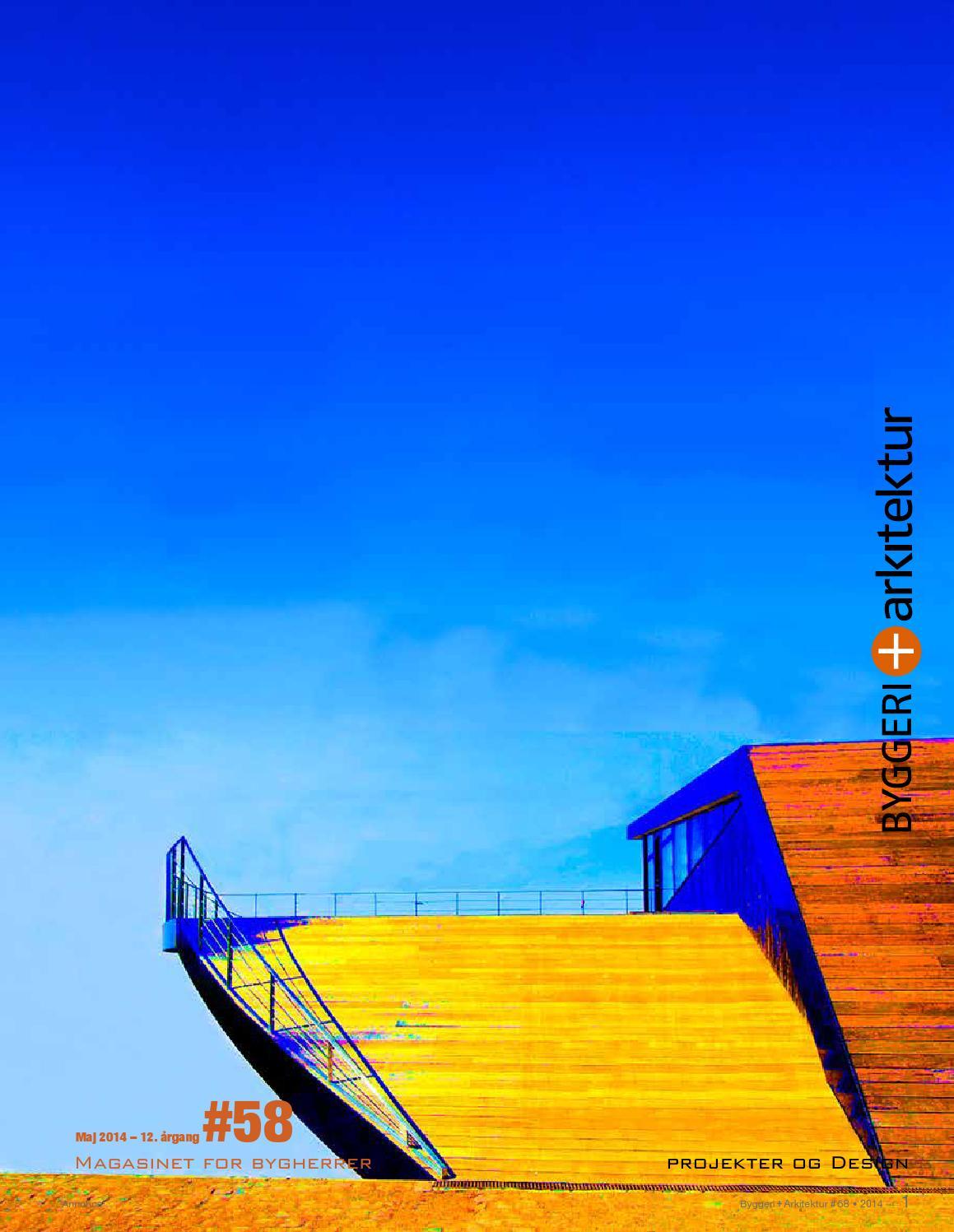 8514c48f98c BYGGERI+Arkitektur # 58 by MediaXpress Interaktiv - issuu