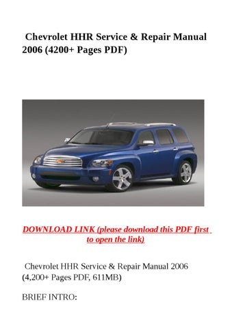 chevrolet hhr service repair manual 2006 4200 pages pdf by steve rh issuu com repair manual for 2006 honda crv repair manual for 2006 honda element