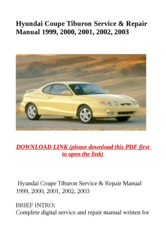 hyundai coupe tiburon service repair manual 1999 2000 2001 2002 rh issuu com 2003 Hyundai Coupe Tsll 2003 Hyundai Coupe Body Kits