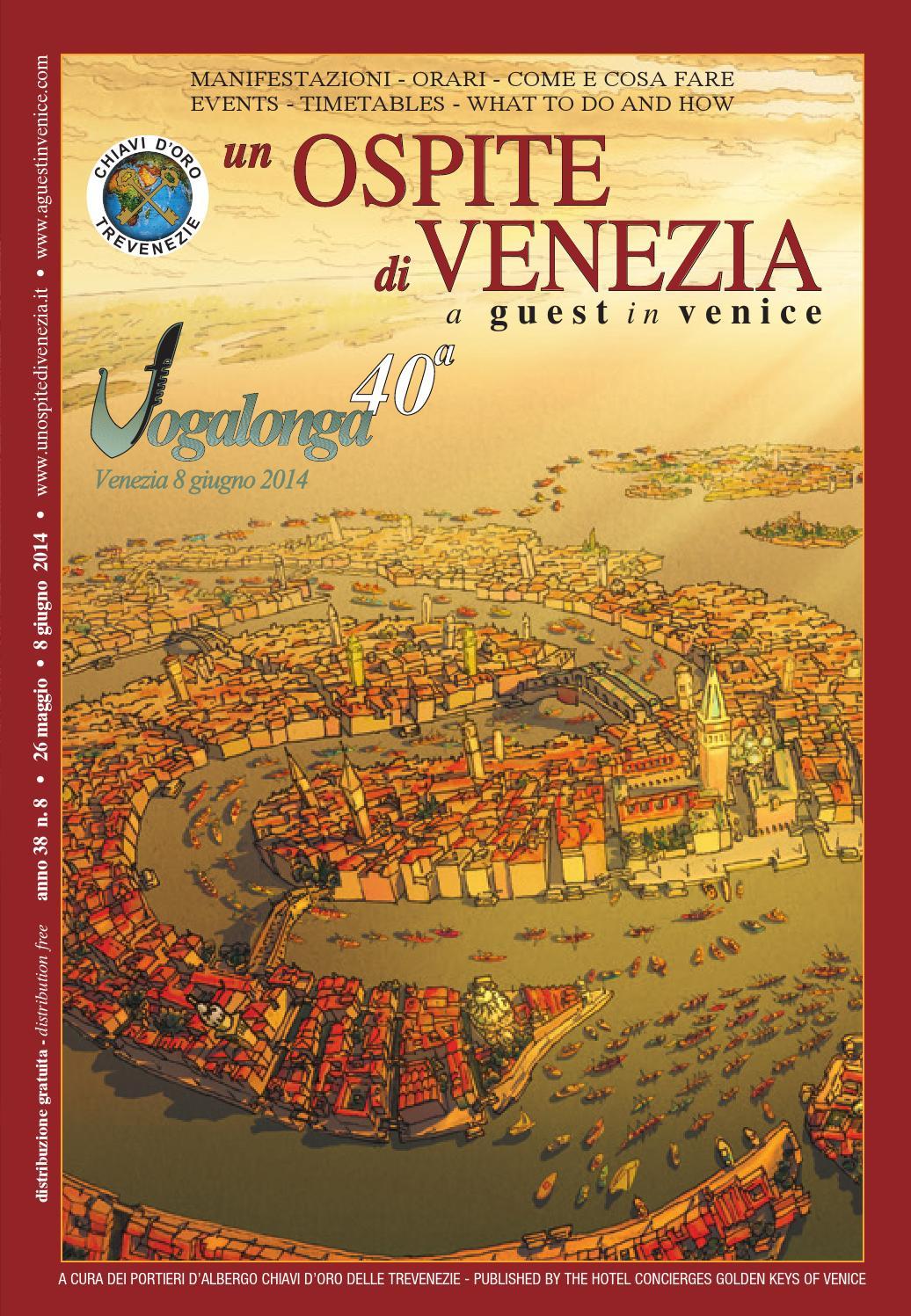 the latest 387d5 c33c2 Un Ospite di Venezia - A Guest in Venice 8-2014 by Coop. Chiavi d Oro delle  Trevenezie - un Ospite di Venezia - issuu