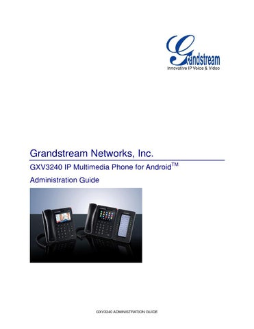 Grandstream gxv3240 administration guide by Grace Telecom