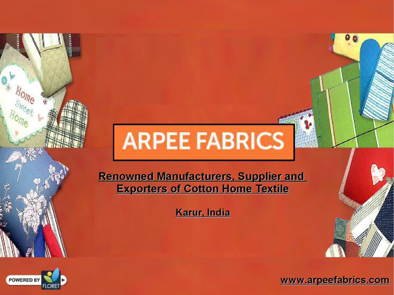 Cotton Home Textile India- Arpee Fabrics, Karur, Tamilnadu by