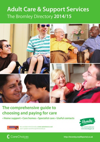 The Bromley Adult Care & Support Services Directory 2014/15