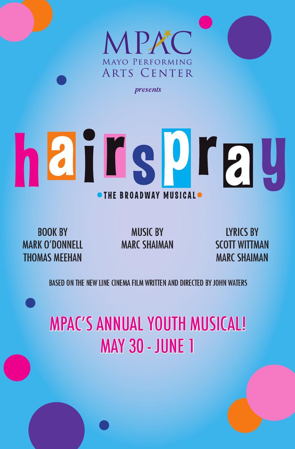 Hairspray Program Book by Mayo Performing Arts Center - issuu