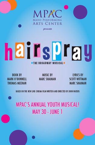 Hairspray Program Book By Mayo Performing Arts Center Issuu