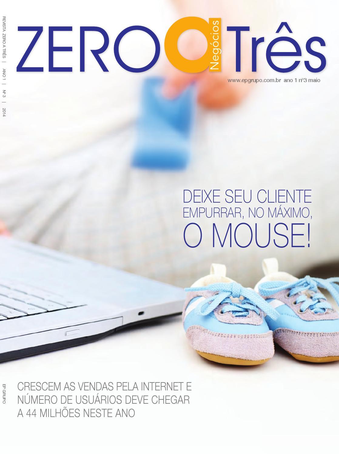 ff3fcab540c Revista Negócios de Zero a Três  03 by EP Grupo – Agência de Conteúdo -  issuu