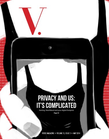 V. PRIVACY AND US: IT'S COMPLICATED Sexting, Heartbleed and your digital  footprint Page 35