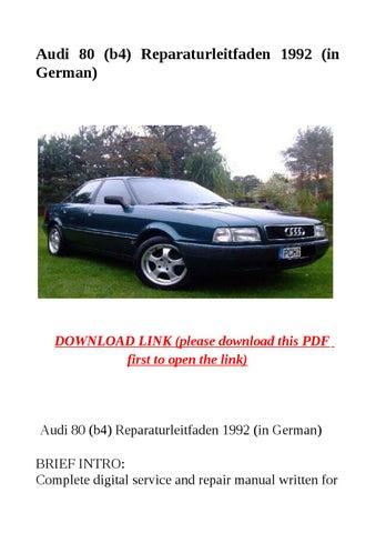 audi 80 b4 reparaturleitfaden 1992 in german by jacky dean issuu rh issuu com Audi C4 Audi B5 Retrofit