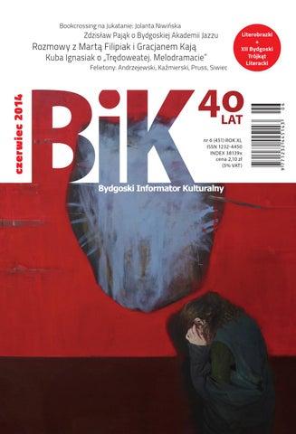 24bd719a BIK 6/2014 by Miejskie Centrum Kultury w Bydgoszczy - issuu