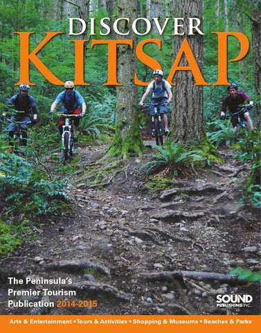 22a004863a Discover Kitsap - Discover Kitsap 2014 by Sound Publishing - issuu