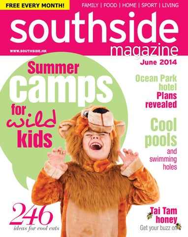 b2625e13cd29 Southside Magazine June 2014 by Hong Kong Living Ltd - issuu