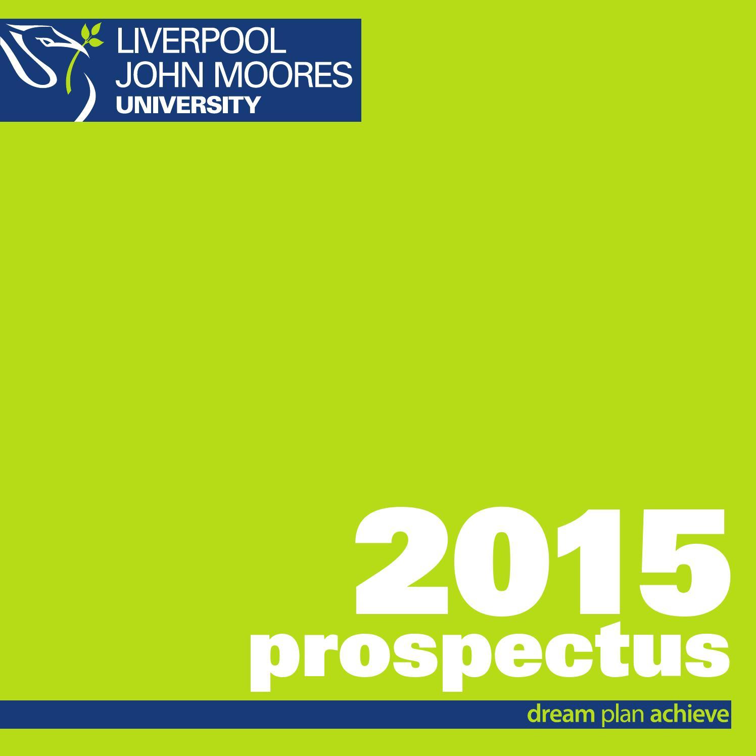 Undergraduate prospectus 2015 entry by Liverpool John Moores University issuu