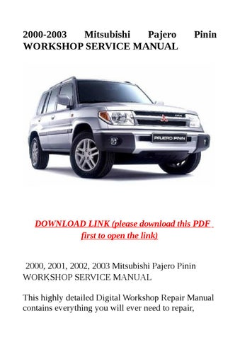 2000 2003 mitsubishi pajero pinin workshop service manual by jacky rh issuu com mitsubishi pajero pinin 2.0 gdi workshop manual mitsubishi pajero pinin 2.0 gdi workshop manual