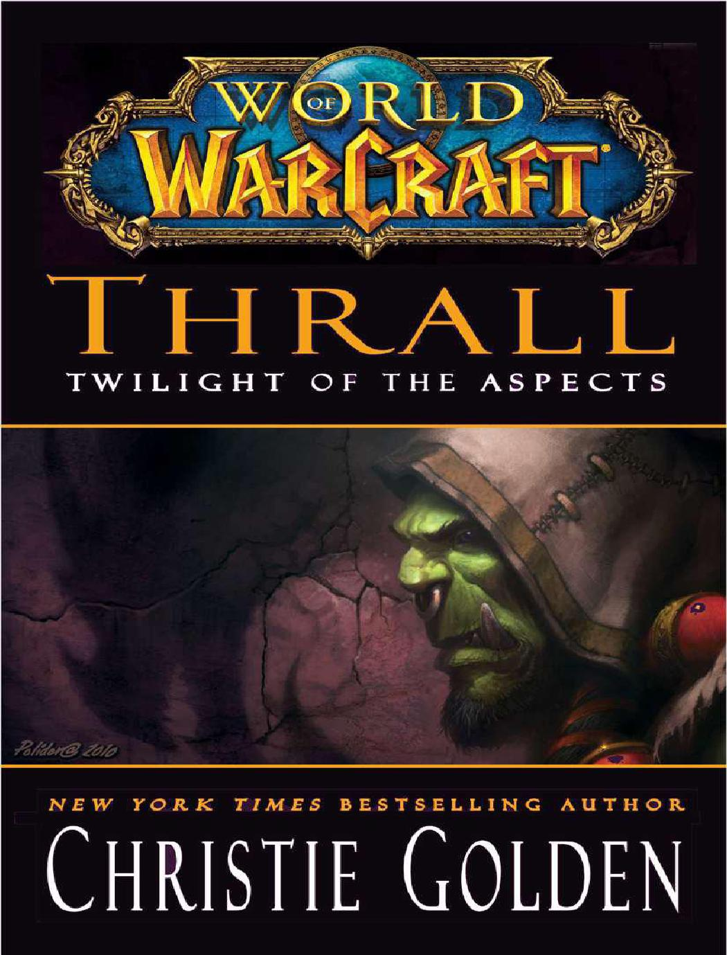 Thrall Twilight Of The Aspects By Toucha Issuu