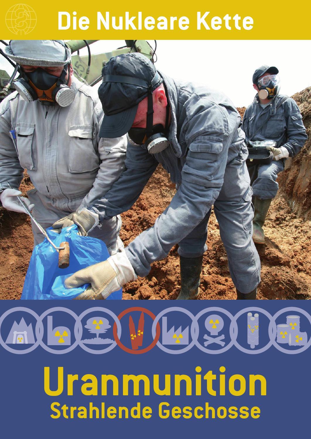 uranmunition strahlende geschosse  ippnw issuu