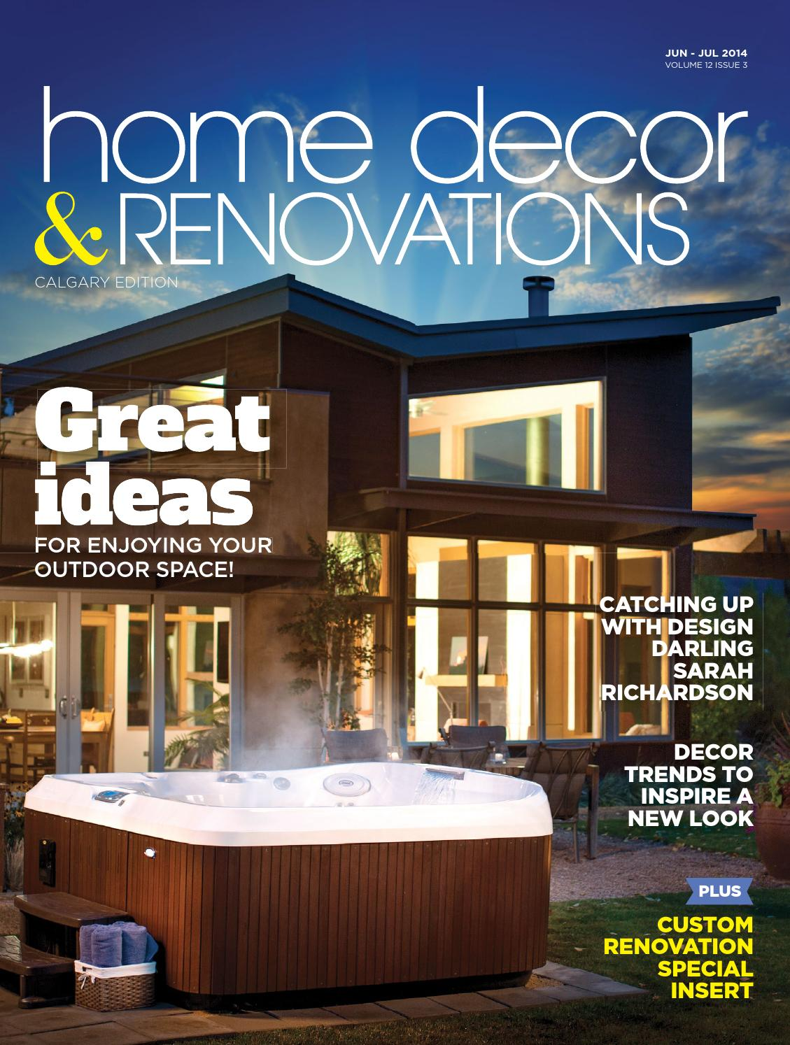 Unique Home Renovations Calgary Home Decor Renovations Jun Jul 2014 By Nexthome Issuu