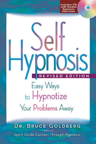 Self Hypnosis - Dr  Bruce Goldberg by LIFE LOVE LAUGHTER