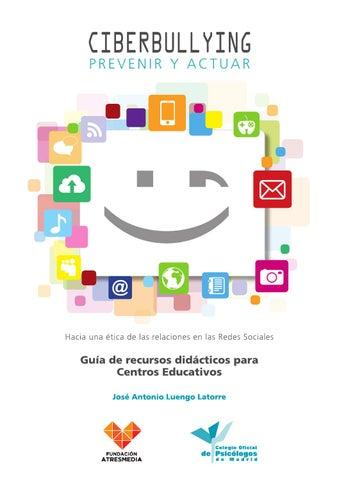 Ciberbullying: prevenir y actuar by Colegio Oficial de Psicólogos de ...