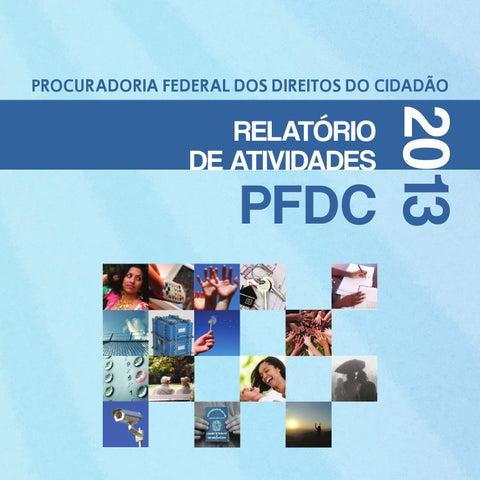 Relatório PFDC 2013 by PFDC - Procuradoria Federal dos