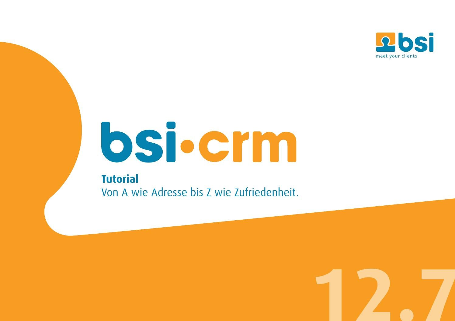Bsi Crm Tutorial 12 7 By Bsi Business Systems Integration