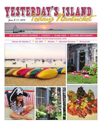 a847e1343e Yesterday's Island/Today's Nantucket, Vol. 44, Issue 5; June 5-11 ...