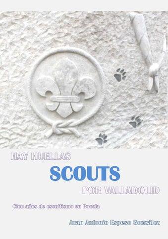 Huellas scouts en valladolid como el autor lo concibió originalmente ...