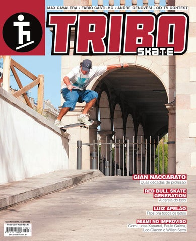 e944d5352770c Tribo Skate  237 by Revista Tribo Skate - issuu