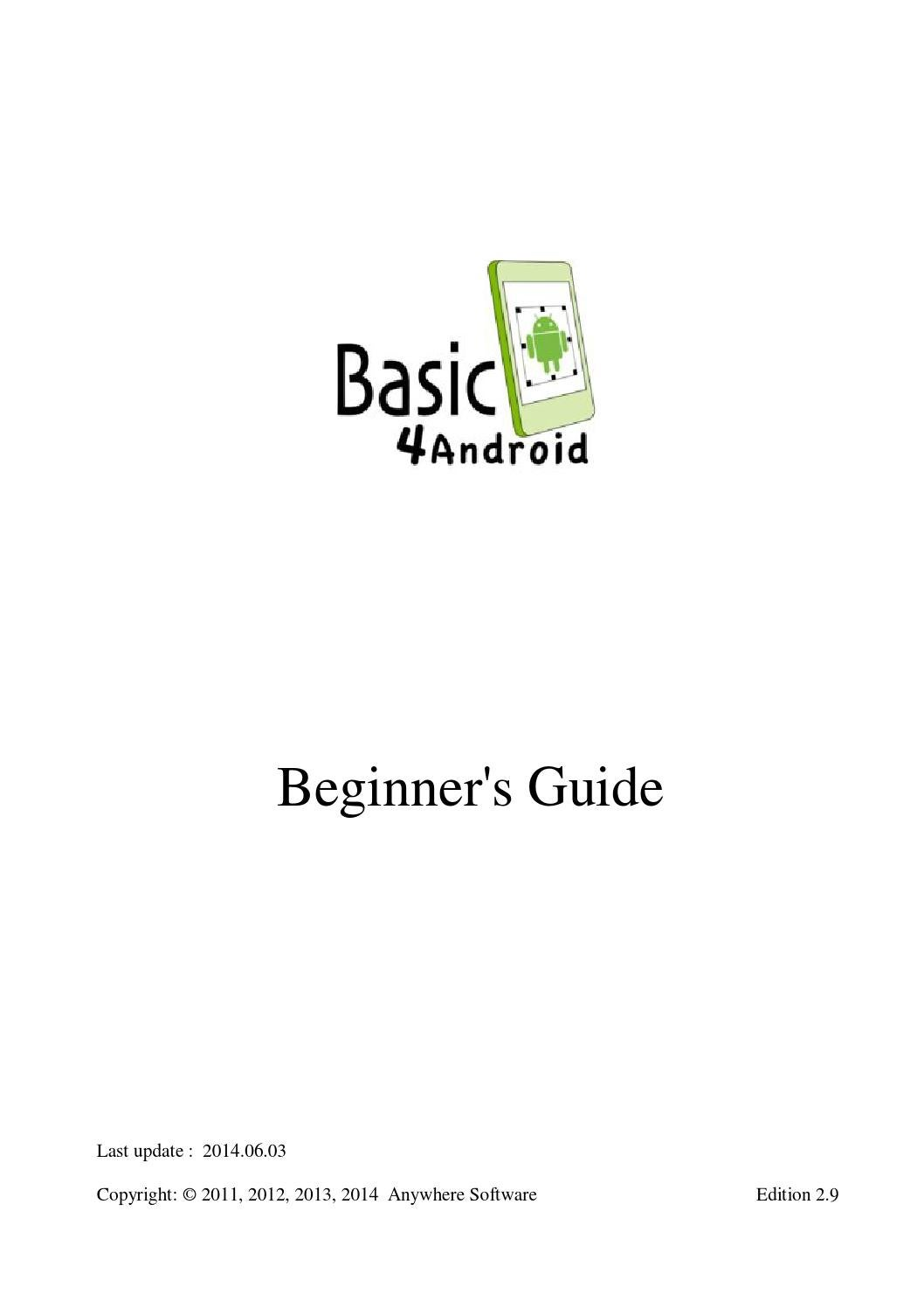 Basic4Android Beginners guide by Luna Pacific - issuu