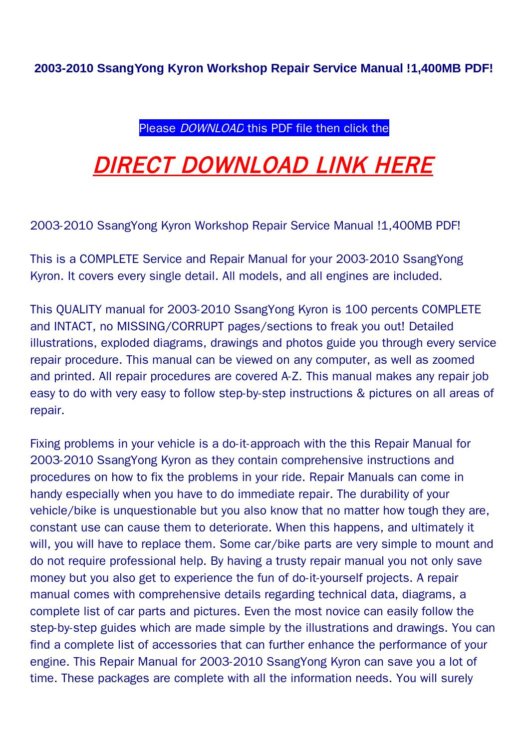 2003 2010 ssangyong kyron workshop repair service manual !1,400mb pdf! by  haoxie - issuu