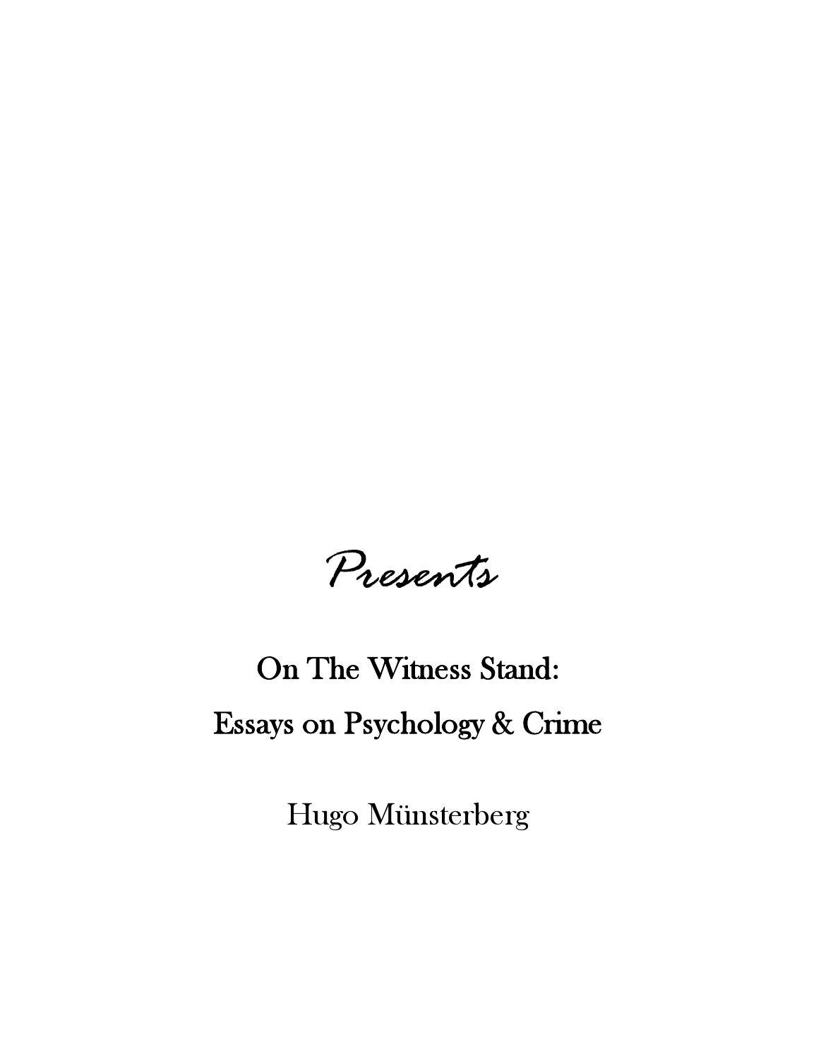 hugo munsterberg thesis Introduction: cognitivism and film theory as early as 1916, the pioneer film theorist hugo munsterberg stated the thesis of his little book as.