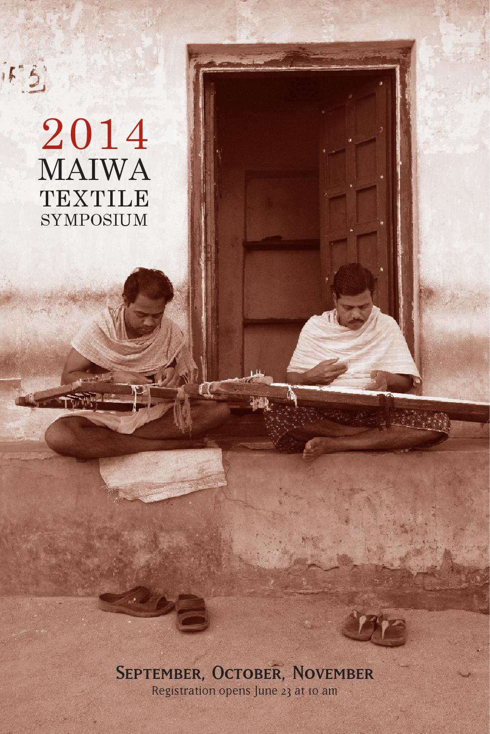 Maiwa 2014 Textile Symposium by Maiwa - issuu