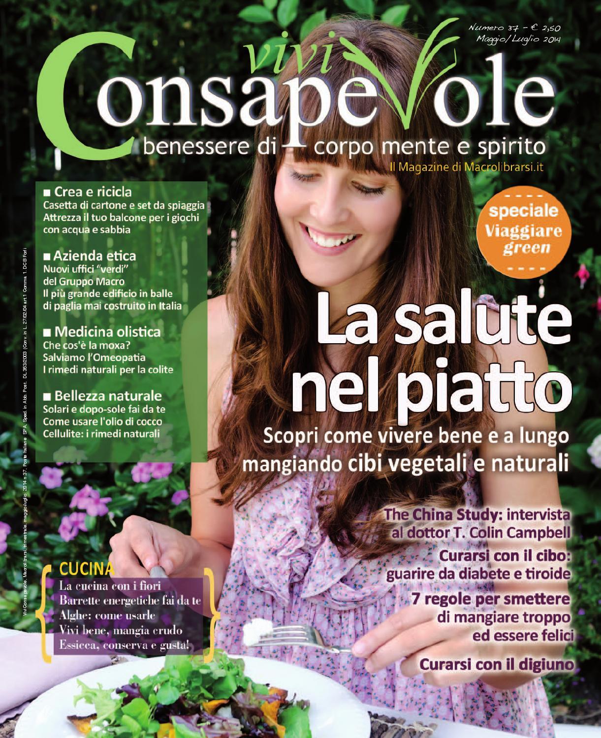 Vivi Consapevole 37 - Lato rivista by Macrolibrarsi - issuu 3bbfe61e7d42