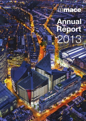 Mace Annual Report 2013 by Mace Group - issuu