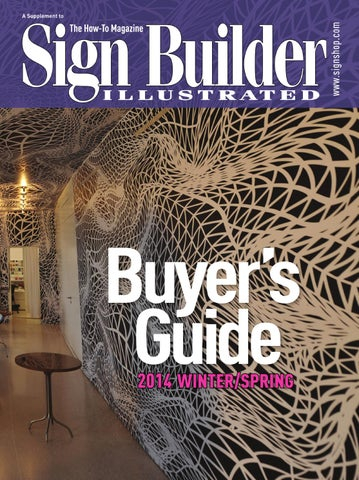 Sign Builder Illustrated Buyers Guide Winter/Spring 2014 by