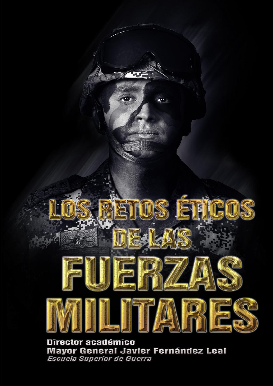 Los retos éticos de las Fuerzas Militares by Ediciones Escuela ...